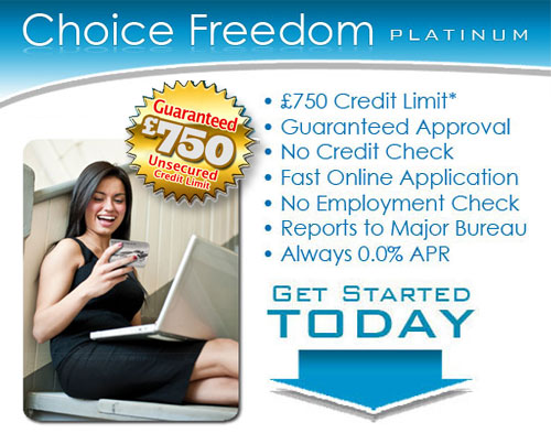 750ApprovedCardUk - Choice Freedom Platinum