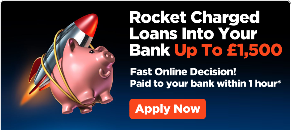 Rocket Charged Loans Into Your Bank Up To £1,500