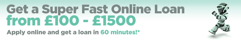 Get a Super Fast Online Loan from £100 - £1500