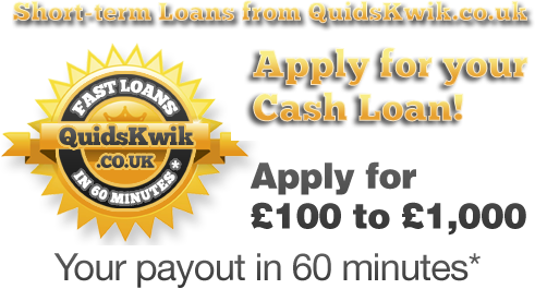 QuidsKwik.co.uk - Apply for Your Cash Loan! - Apply for £100 to £1,000